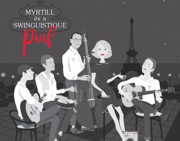 Myrtill és a Swinguistique koncert a Jardinette-ben!