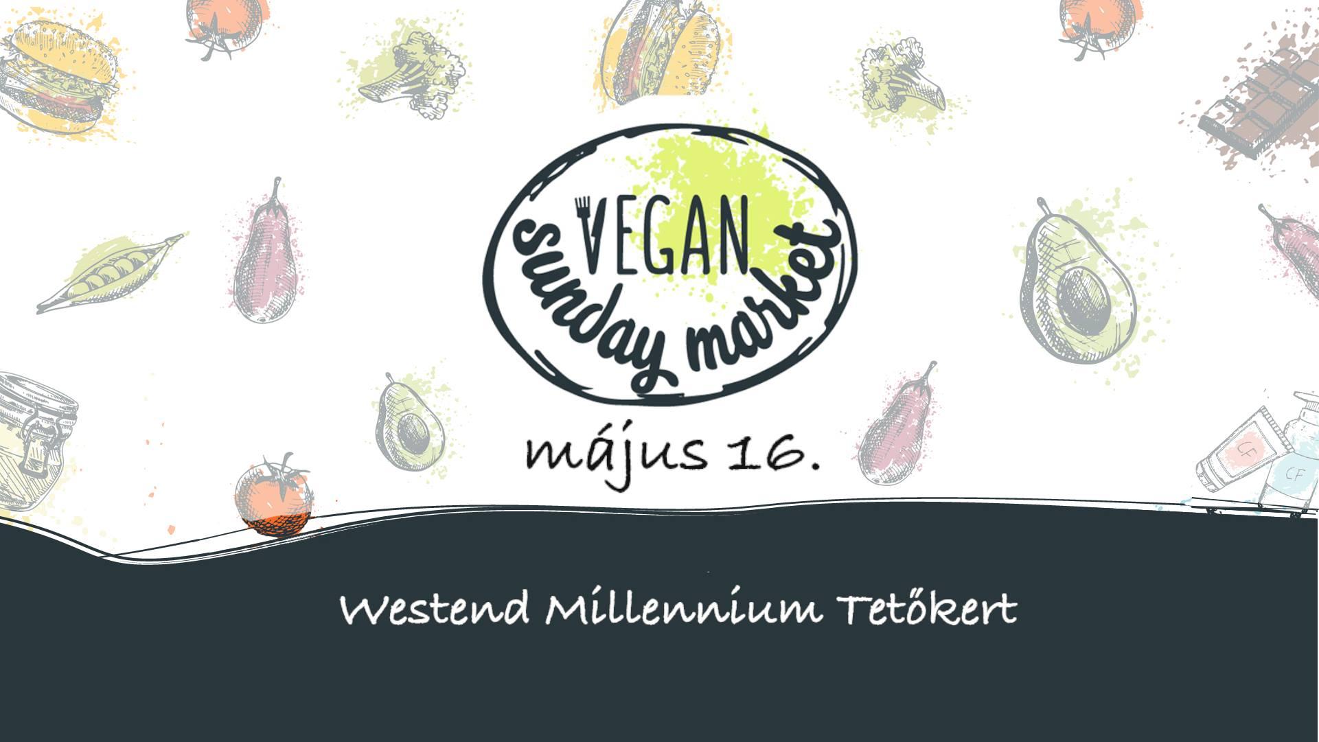 Vegan Sunday Market – május 16